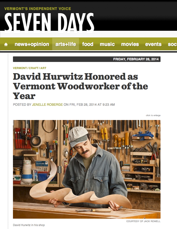 Vermont Woodworker of the Year, Seven Days, Burlington, Vermont, David Hurwitz Originals, Randolph, VT, handmade custom furniture, made in Vermont, USA, sustainable, green, modern design