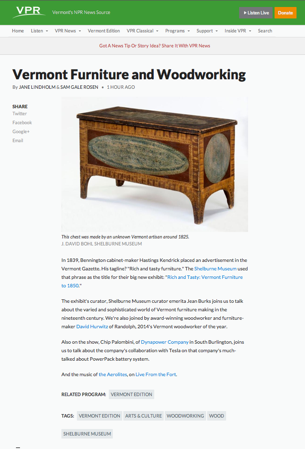 "VPR, Vermont Edition with Jane Lindholm, Shelburne Museum, ""Rich and Tasty: Vermont Furniture to 1850"", David Hurwitz, Vermont Woodworker of the Year"